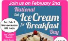 National Eat Ice Cream for Breakfast Day is Saturday, February 2nd